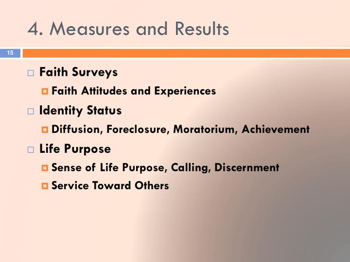 4. Measures and Results