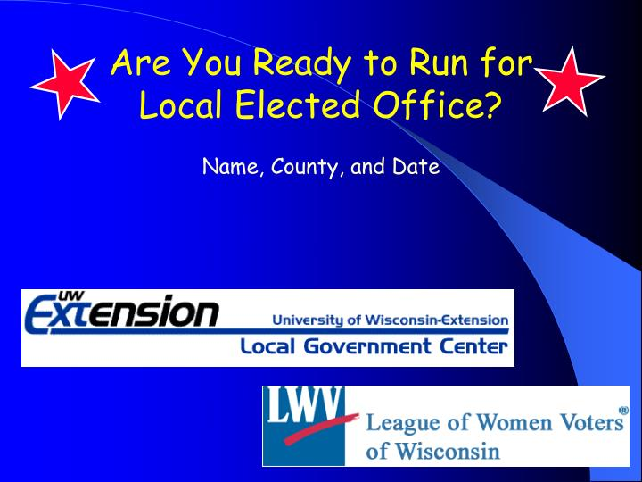 Are You Ready to Run for Local Elected Office?