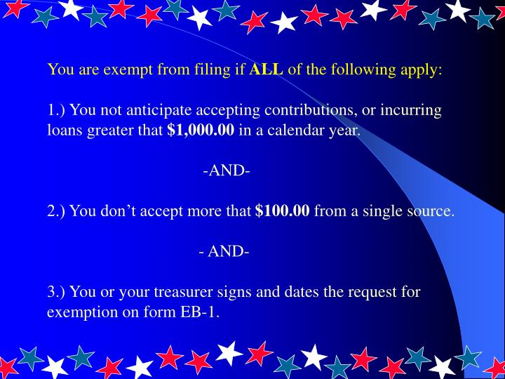 You are exempt from filing if