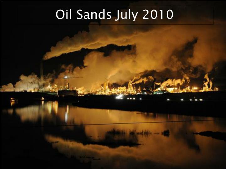 Oil Sands July 2010