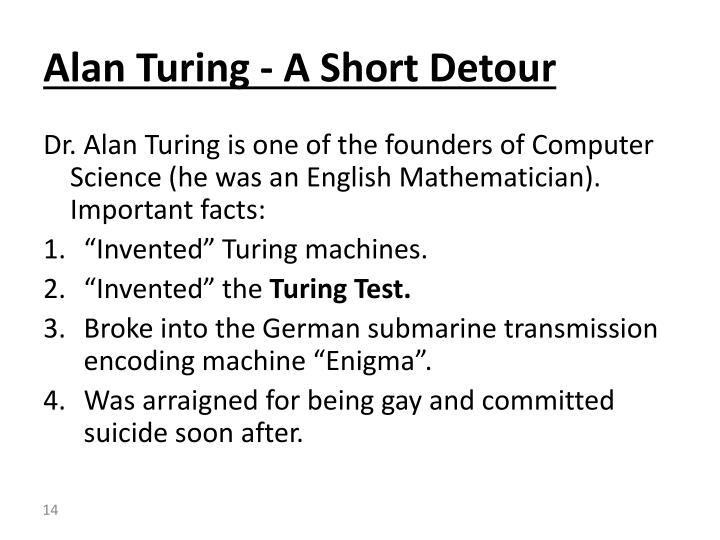 Alan Turing - A Short Detour
