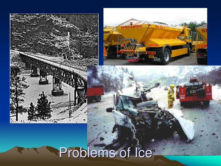 Problems of Ice