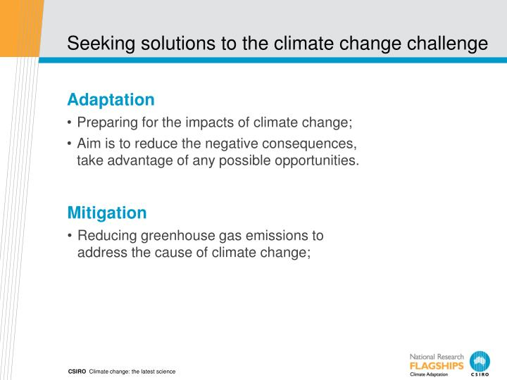 Seeking solutions to the climate change challenge