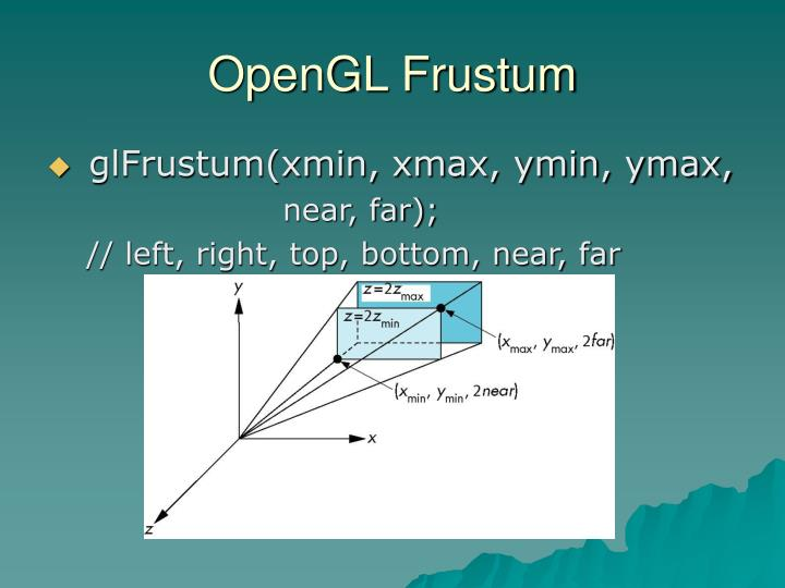 OpenGL Frustum