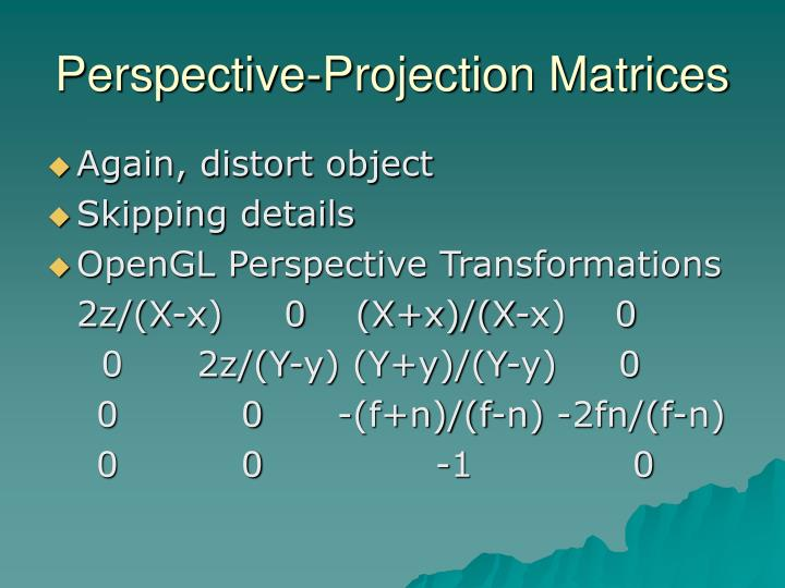 Perspective-Projection Matrices