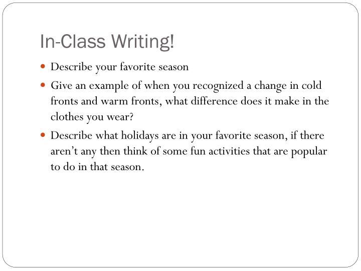 In-Class Writing!
