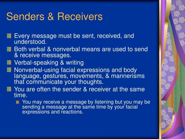 Senders & Receivers