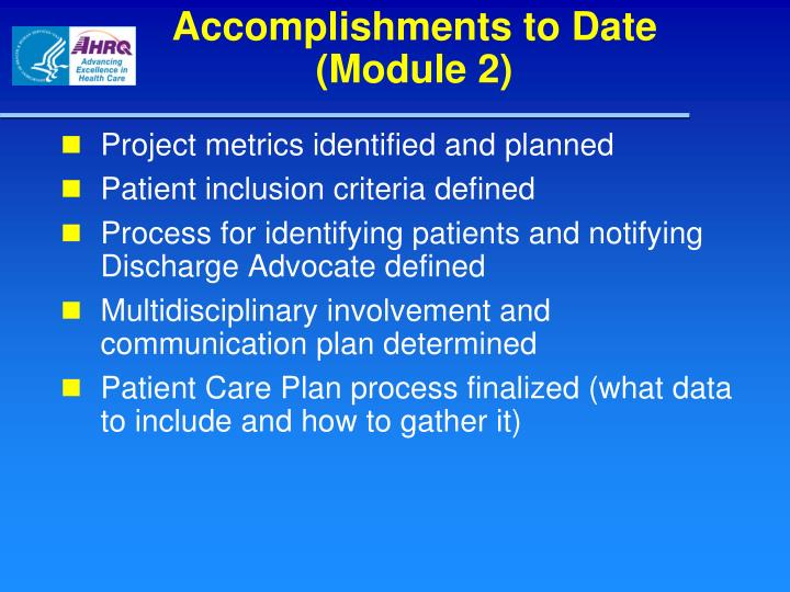 Accomplishments to date module 2