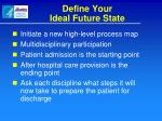 define your ideal future state