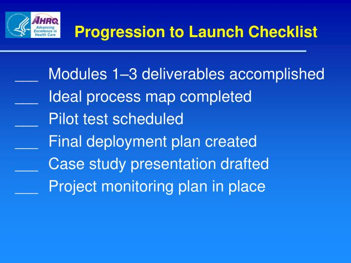 Progression to Launch Checklist