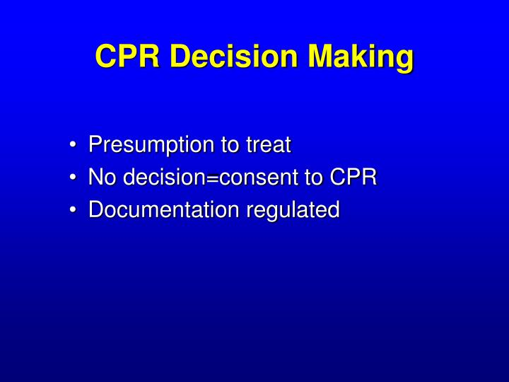 CPR Decision Making