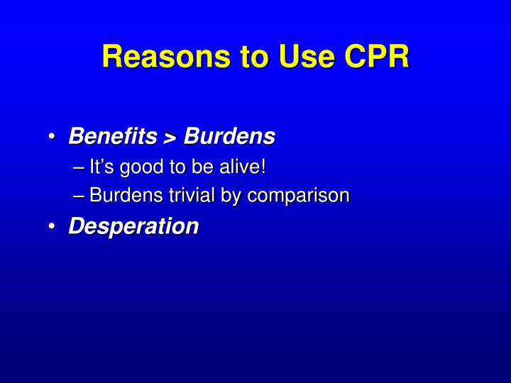 Reasons to Use CPR