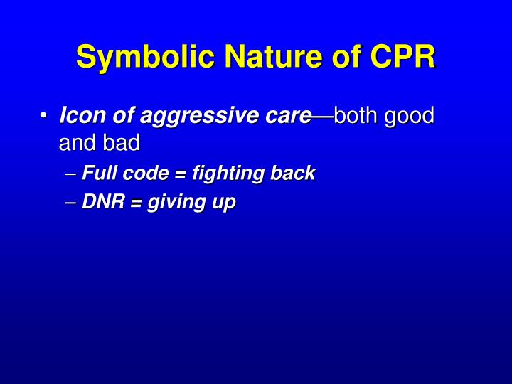 Symbolic Nature of CPR