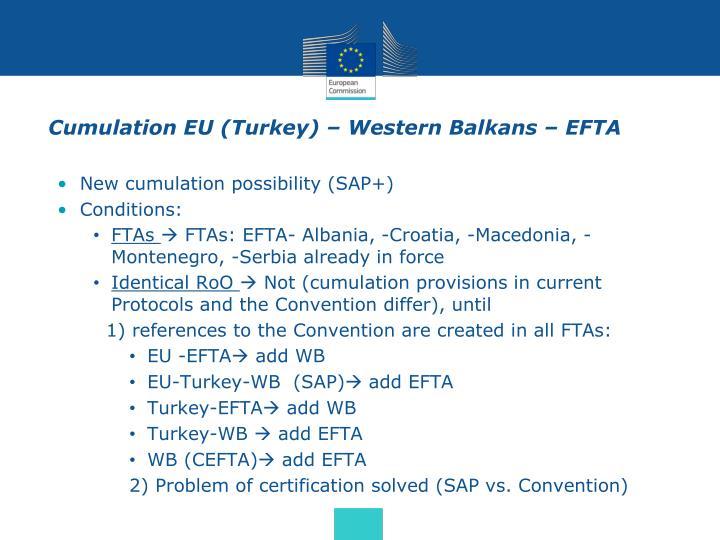 Cumulation EU (Turkey) – Western Balkans – EFTA
