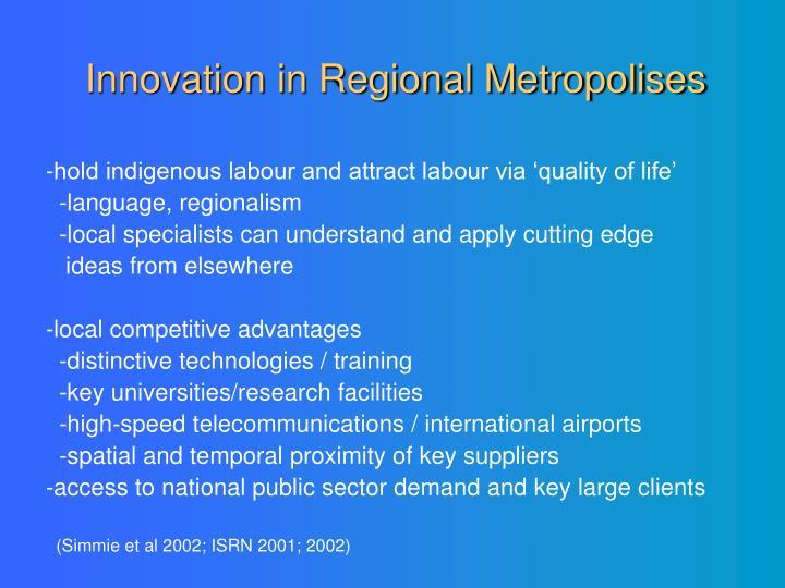 Innovation in Regional Metropolises