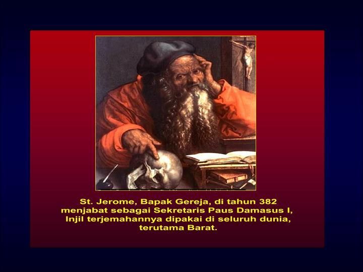 St. Jerome, Bapak Gereja, di tahun 382