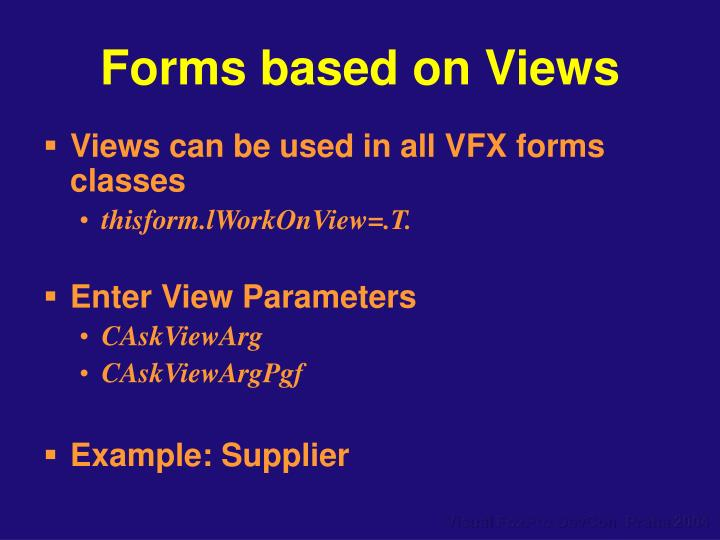 Forms based on Views