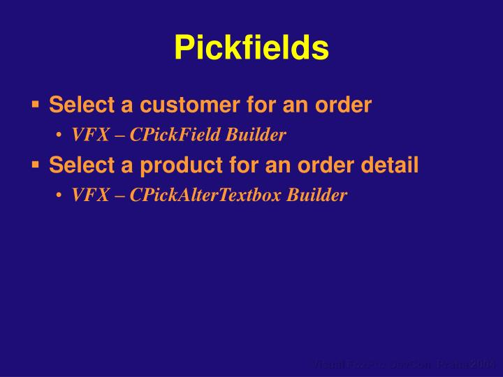 Pickfields