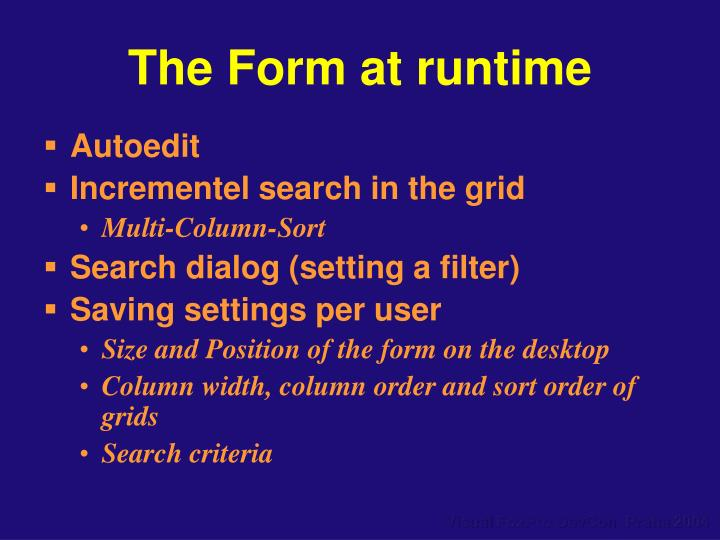 The Form at runtime