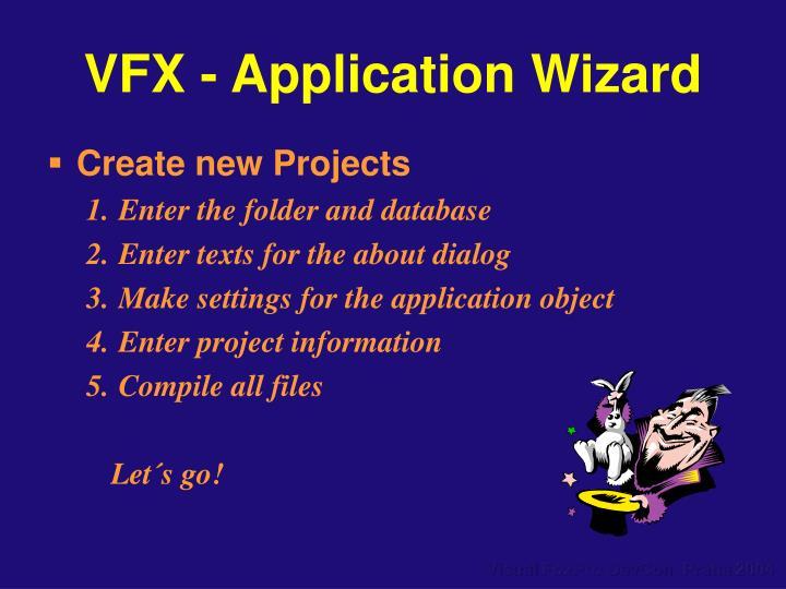 VFX - Application Wizard