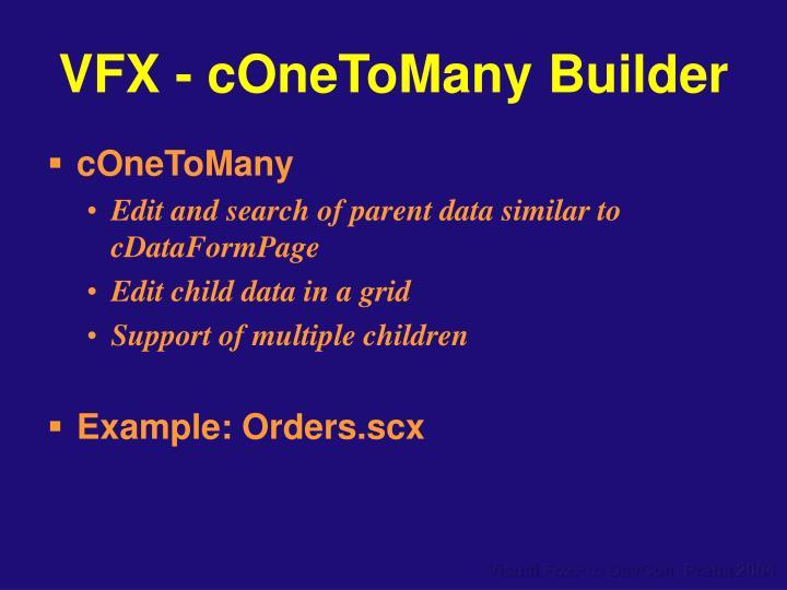 VFX - cOneToMany Builder