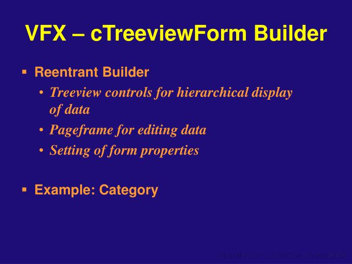 VFX – cTreeviewForm Builder