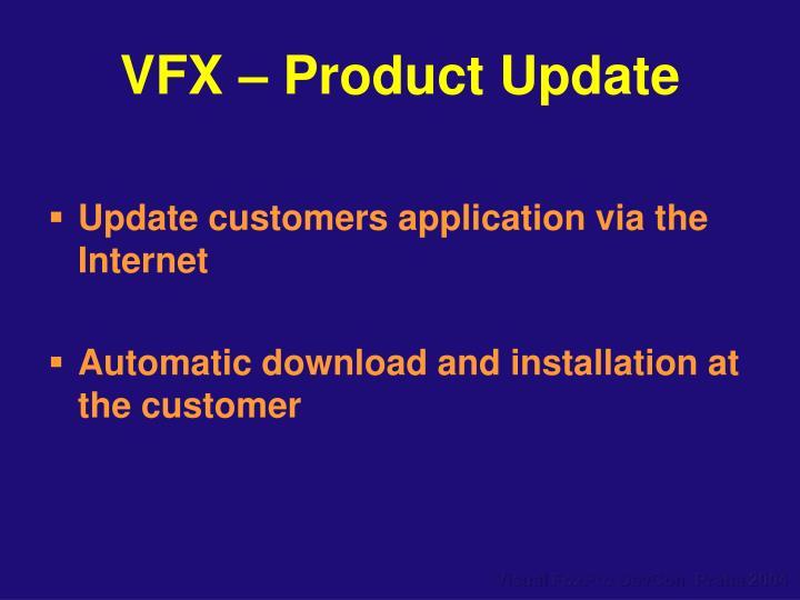 VFX – Product Update
