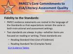 parcc s core commitments to ela literacy assessment quality3