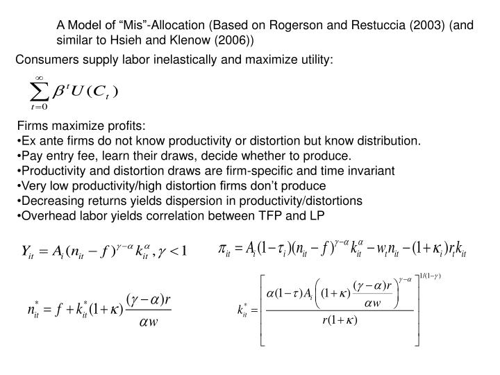 "A Model of ""Mis""-Allocation (Based on Rogerson and Restuccia (2003) (and"