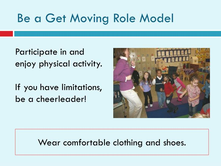 Be a Get Moving Role Model