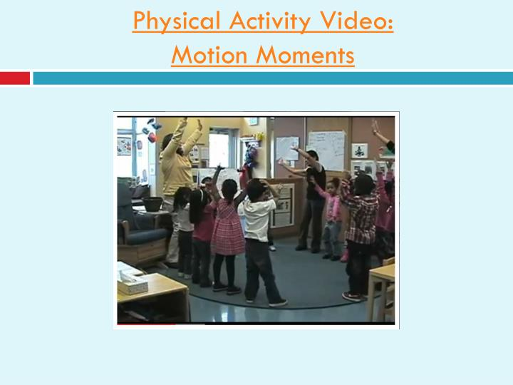 Physical Activity Video: