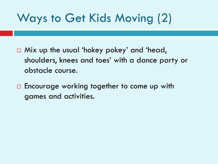Ways to Get Kids Moving (2)