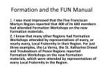 formation and the fun manual