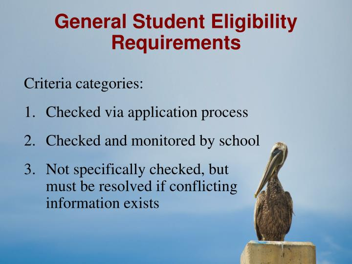 General Student Eligibility Requirements