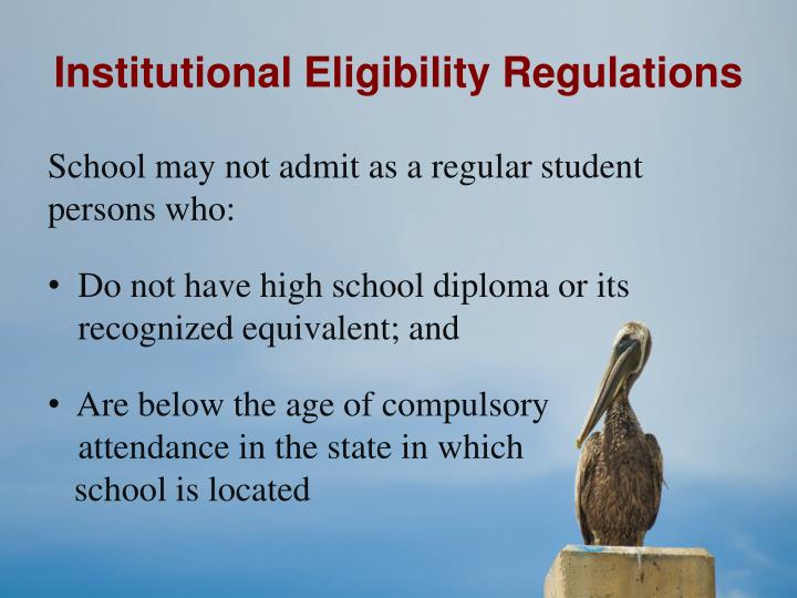Institutional Eligibility Regulations