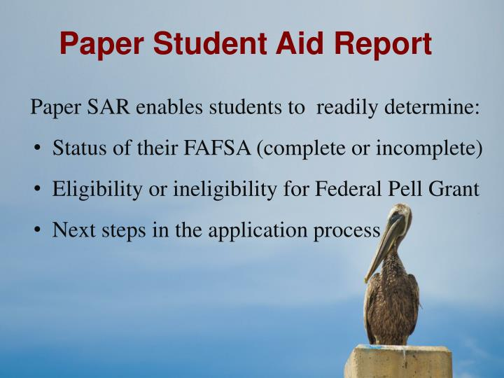 Paper Student Aid Report