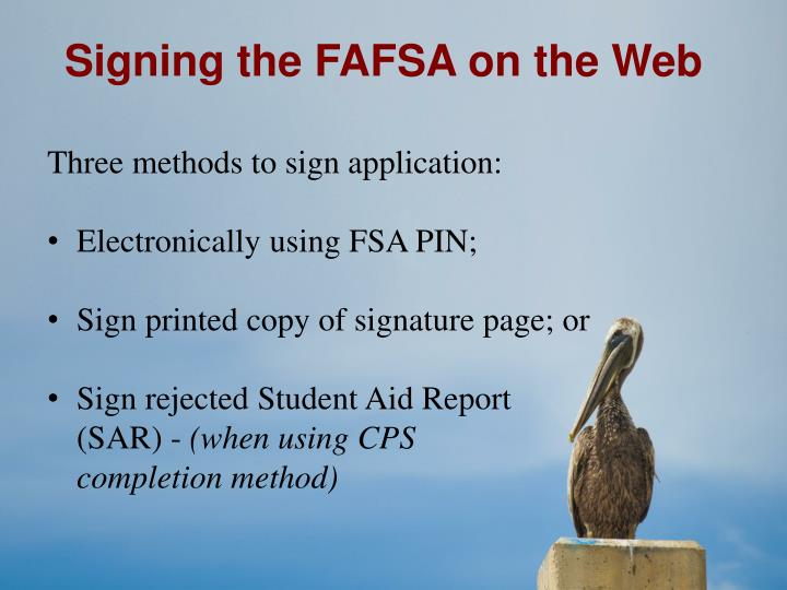 Signing the FAFSA on the Web