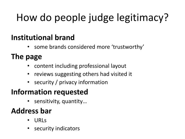 How do people judge legitimacy?
