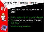 core 40 with t echnical h onors