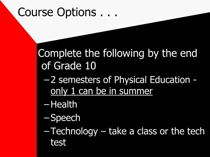 Course Options . . .