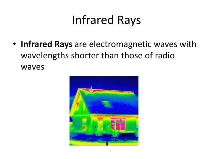Infrared Rays