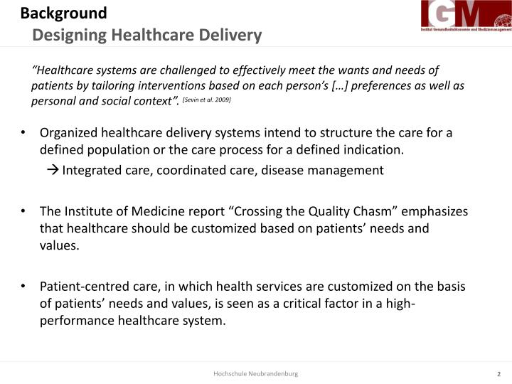 Background designing healthcare delivery