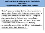 common sense rules of the road for insurance companies strongest rebuttal to government takeover