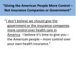 giving the american people more control not insurance companies or government