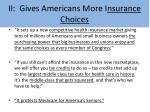 ii gives americans more i nsurance choices