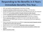 responding to no benefits in 4 years immediate benefits this year