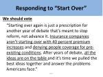 responding to start over