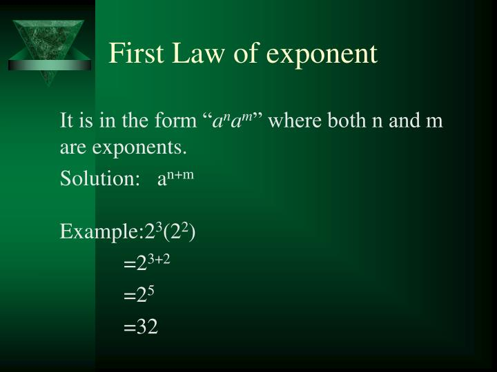 First Law of exponent