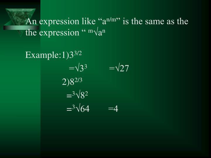 """An expression like """"a"""