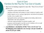 cost of care families do not pay the true cost of quality